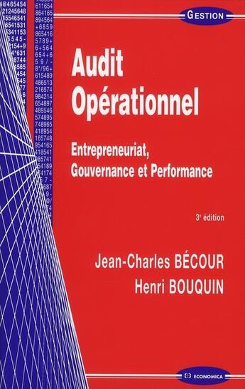 Couverture du livre « Audit Operationnel (3e Edition) » de Jean-Charles Becour et Henri Bouquin aux éditions Economica