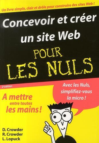 Couverture du livre « Concevoir et créer un site web pour les nuls » de David Crowder et R Crowder et L Lopuck aux éditions First Interactive