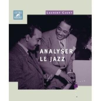 Couverture du livre « Analyser le jazz » de Laurent Cugny aux éditions Outre Mesure