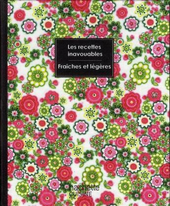 Couverture du livre « Les recettes inavouables fraîches et légères » de Seymourina Cruse et Steven Ware aux éditions Hachette Pratique