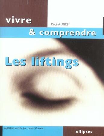 Couverture du livre « Les Liftings » de Mitz aux éditions Ellipses Marketing