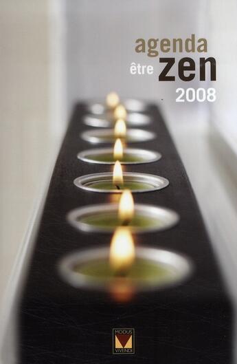 Couverture du livre « Agenda zen (2008) » de Collectif aux éditions Modus Vivendi