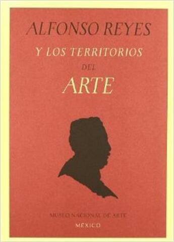 Couverture du livre « Alfonso Reyes Y Los Territorios Del Arte /Anglais » de Esquinca Azcara aux éditions Rm Editorial