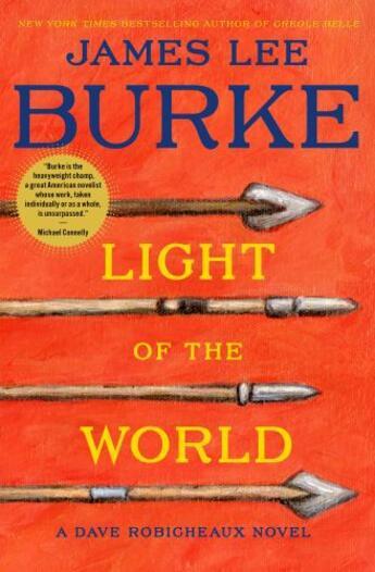 Couverture du livre « Light of the world » de James Lee Burke aux éditions Simon & Schuster