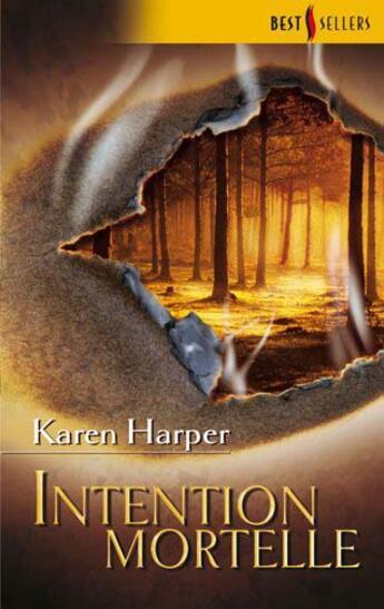 Couverture du livre « Intention mortelle » de Karen Harper aux éditions Harlequin
