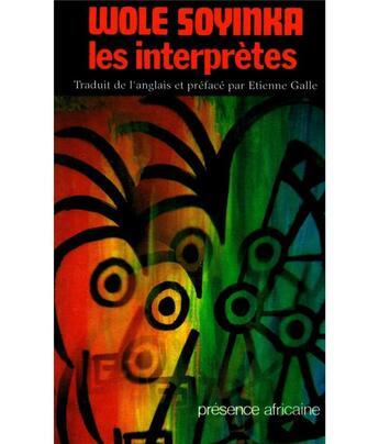 Couverture du livre « Les interprètes » de Wole Soyinka aux éditions Presence Africaine