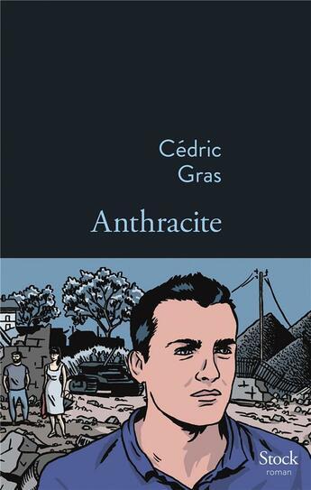 Couverture du livre « Anthracite » de Cedric Gras aux éditions Stock
