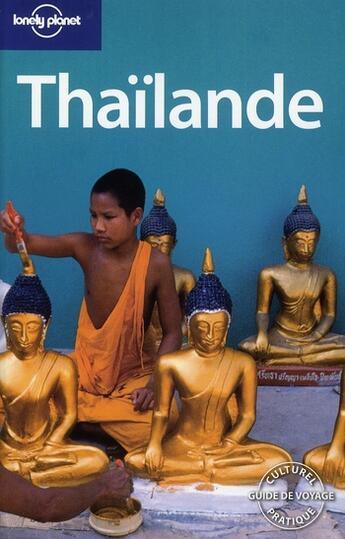 Couverture du livre « Thaïlande (8e édition) » de Williams China aux éditions Lonely Planet France