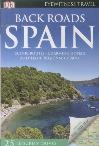 Couverture du livre « **Spain Back Roads » de Collectif aux éditions Dorling Kindersley
