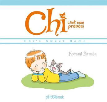 Couverture du livre « Chi c'est mon prénom » de Kanata Konami aux éditions Glenat Jeunesse
