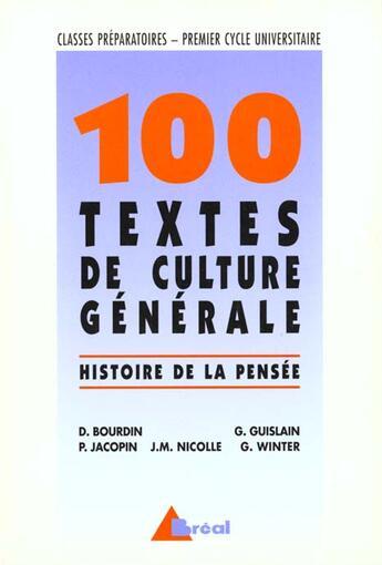 Couverture du livre « 100 Textes De Culture Generale » de Dominique Bourdin aux éditions Breal