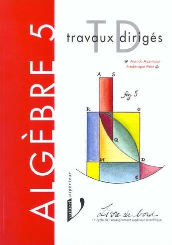 Couverture du livre « Algebre v » de Annick Auzimour aux éditions Vuibert
