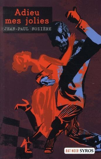 Couverture du livre « Adieu mes jolies » de Jean-Paul Noziere aux éditions Syros