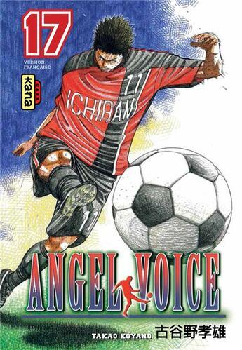 Couverture du livre « Angel voice t.17 » de Takao Koyano aux éditions Kana