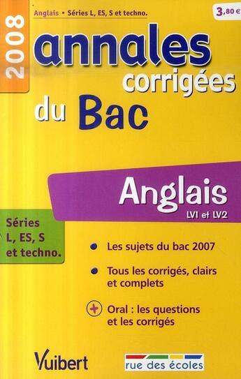 Couverture du livre « Annales Corrigees T.7 ; Anglais ; Lv1 Et Lv2 ; Terminales L/Es/S Et Technologique (Edition 2008) » de Collectif aux éditions Rue Des Ecoles
