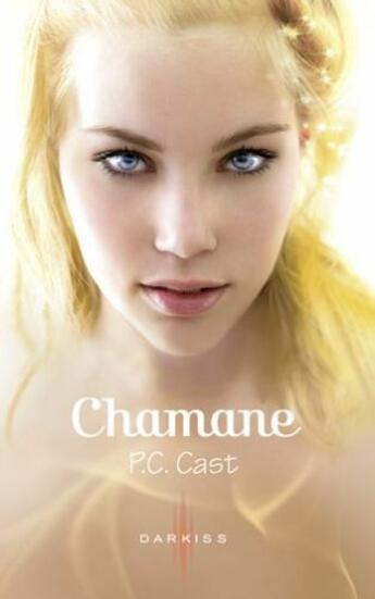 Couverture du livre « Chamane » de P. C. Cast aux éditions Harpercollins