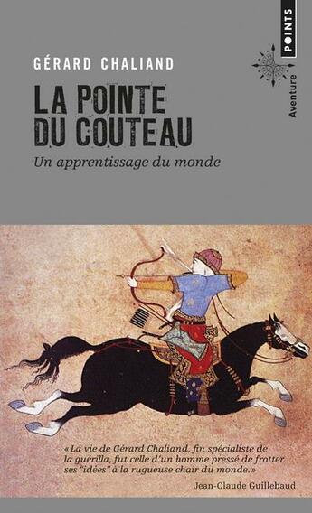 Couverture du livre « La pointe du couteau » de Gerard Chaliand aux éditions Points
