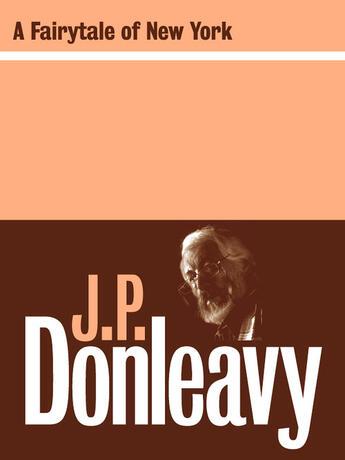 Couverture du livre « A Fairy Tale of New York » de Donleavy J P aux éditions Lilliput Press Digital