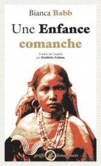 Couverture du livre « Une enfance comanche » de Bianca Babb aux éditions Anacharsis