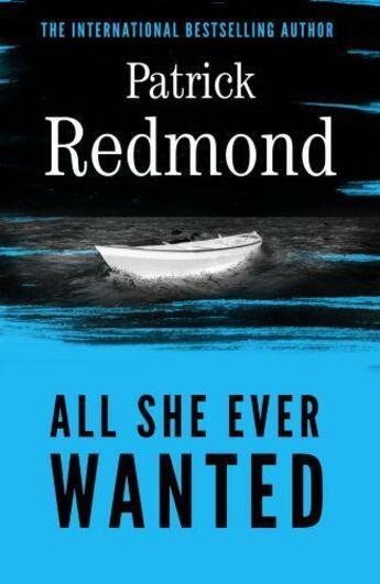 Couverture du livre « All She Ever Wanted » de Patrick Redmond aux éditions Little Brown Book Group Digital