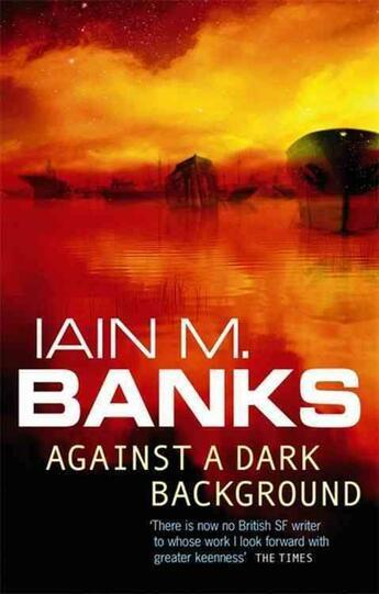 Couverture du livre « AGAINST A DARK BACKGROUND » de Iain M. Banks aux éditions Orbit