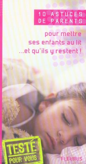 Couverture du livre « 10 astuces de parents pour mettre ses enfants au lit et qu'ils y restent » de Emmanuelle Remond aux éditions Fleurus