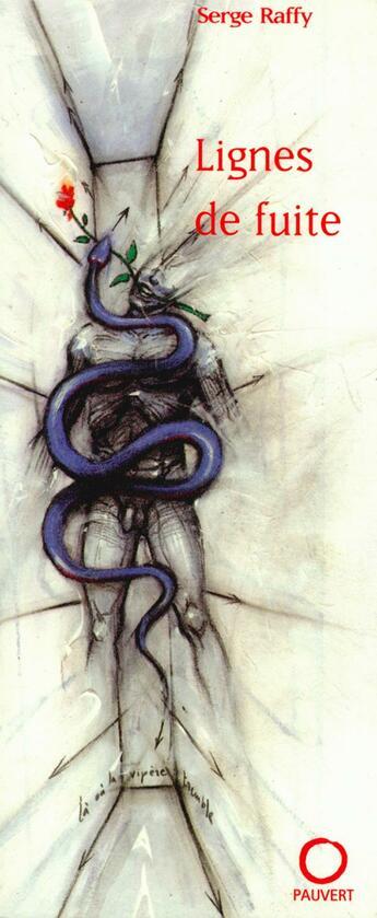 Couverture du livre « Lignes de fuite » de Serge Raffy aux éditions Pauvert