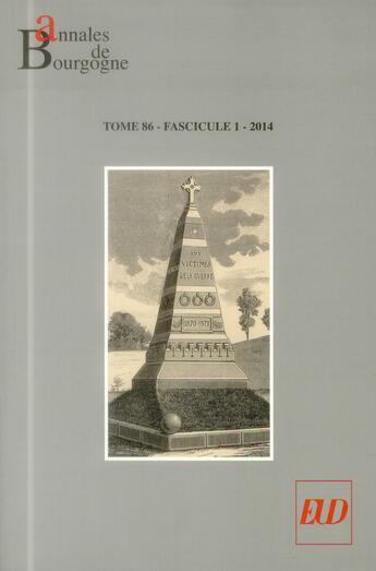 Couverture du livre « Annales De Bourgogne Volume 86 1 2014 » de Garnot Benoit aux éditions Pu De Dijon