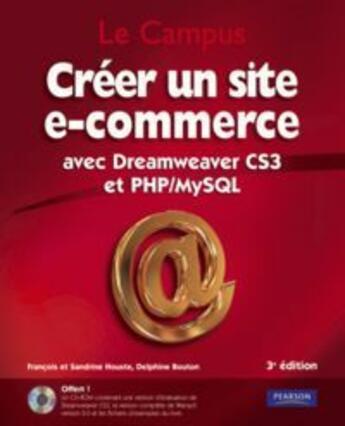 Couverture du livre « Créer un site e-commerce » de Francois Houste aux éditions Pearson