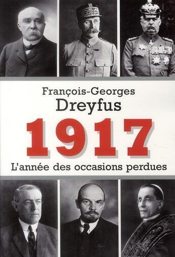 Couverture du livre « 1917, l'année des occasions perdues » de Dreyfus-F.G aux éditions Fallois