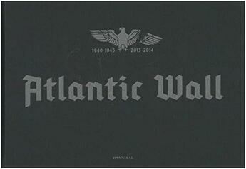 Couverture du livre « Atlantic Wall /Anglais » de Stephan Vanfleteren aux éditions Cannibal