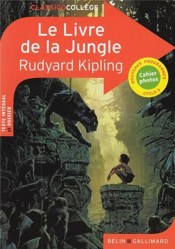 Couverture du livre « Le livre de la jungle » de Rudyard Kipling et Catherine Moreau aux éditions Belin Education