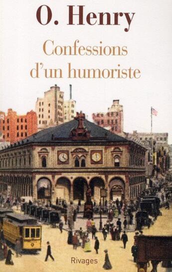 Couverture du livre « Confessions d'un humoriste » de O. Henry aux éditions Rivages