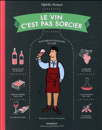 Couverture du livre « Le vin c'est pas sorcier (édition 2017) » de Yannis Varoutsikos et Ophelie Neiman aux éditions Marabout