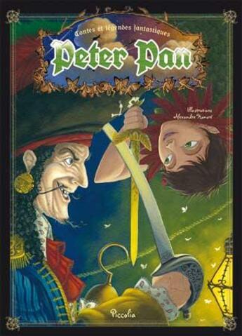 Couverture du livre « Contes et légendes fantastiques ; Peter Pan » de Collectif aux éditions Piccolia