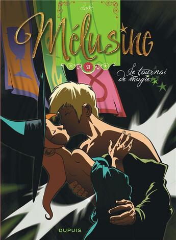 Couverture du livre « Mélusine t.21 ; le tournoi de magie » de Clarke aux éditions Dupuis