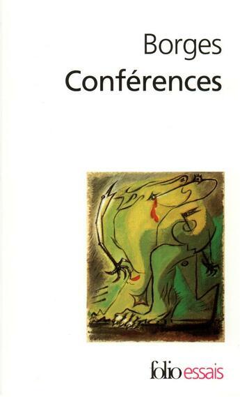 Couverture du livre « Conferences » de Jorge Luis Borges aux éditions Folio