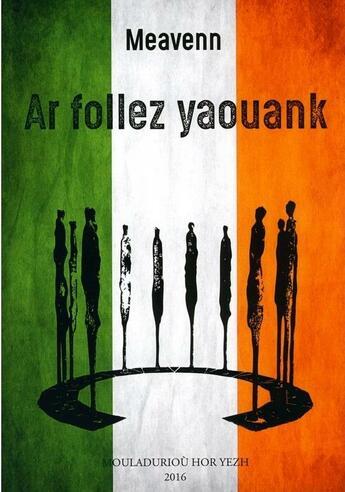 Couverture du livre « Ar follez yaouank » de Meavenn aux éditions Hor Yezh