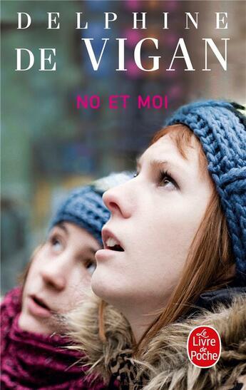 Couverture du livre « No et moi » de Delphine De Vigan aux éditions Lgf