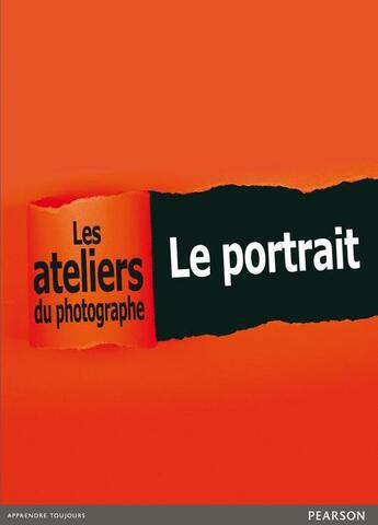 Couverture du livre « Ateliers du photographe ; le portrait ; coffret » de Philippe Garcia aux éditions Pearson