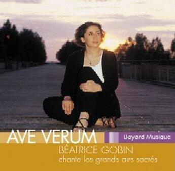Couverture du livre « Ave Verum Vol 2 » de Gobin Beatrice aux éditions Adf-bayard Musique