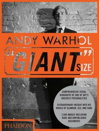 Couverture du livre « Andy Warhol ; giant size » de Phaidon aux éditions Phaidon