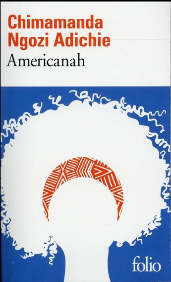 Couverture du livre « Americanah » de Ngozi Adichie Chimamanda aux éditions Gallimard