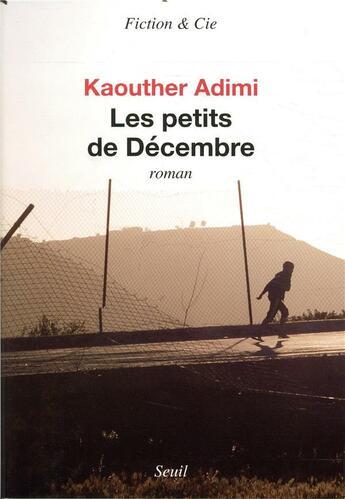 Couverture du livre « Les petits de Décembre » de Kaouther Adimi aux éditions Seuil