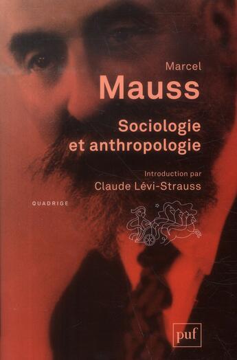 Couverture du livre « Sociologie et anthropologie (13e édition) » de Marcel Mauss aux éditions Puf