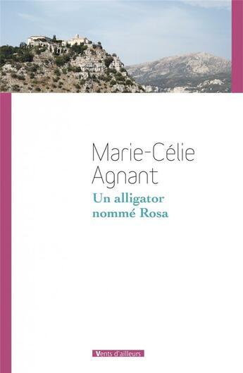 Couverture du livre « Un alligator nommé Rosa » de Marie-Celie Agnant aux éditions Vents D'ailleurs