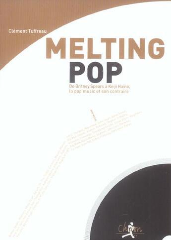 Couverture du livre « Melting Pop » de Clement Tuffreau aux éditions Chiron