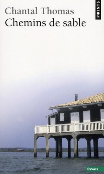 Couverture du livre « Chemins de sable » de Chantal Thomas aux éditions Points