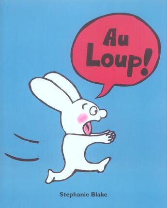 Couverture du livre « Au Loup » de Stephanie Blake aux éditions Ecole Des Loisirs