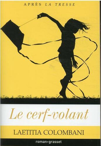 Couverture du livre « Le cerf-volant » de Laetitia Colombani aux éditions Grasset Et Fasquelle